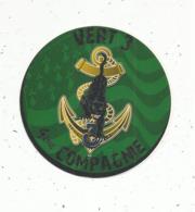 MILITARIA , Autocollant , VERT 3 ,4 éme Compagnie , INVISIBLE JE PASSE - Militari