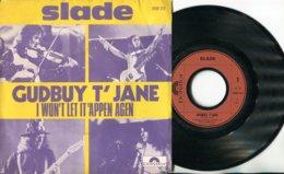 Slade - 45t Vinyle Gudbuy T'Jane - New Age