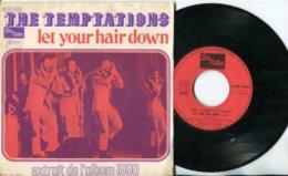 The Temptations - 45t Vinyle - Let Your Hair Down - Soul - R&B