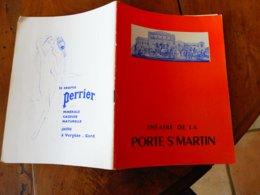 1962 Théâtre De La PORTE St-MARTIN ,son Histoire En 5 Pages Texte Et Dessins ( Louis De Funès, Autres Photos D'acteurs ) - Theater