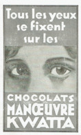 Publicité De Presse - 1932 - Chocolats MANOEUVRE KWATTA - Chocolat - 3 Scans - Reclame