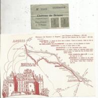 Ticket D'entrée + Descriptif , Plan ,château De BRISSAC , Maine Et Loire, Timbres ,prix 40 Francs , 2 Scans - Tickets - Entradas