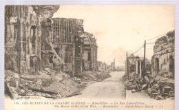 CPA Montdidier (80) La Rue Saint Pierre Les Ruines De La Grande Guerre - Montdidier
