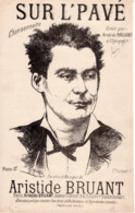 PARTITION ARISTIDE BRUANT - SUR L' PAVE - DE 1883 - EXCELLENT ETAT - - Otros