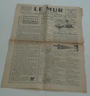 Le Mur D'Auvergne Du 17 Mars 1945.(à La Cour De Justice). - Riviste & Giornali