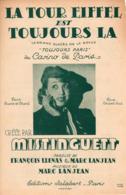 PARTITION LA TOUR EIFFEL EST TOUJOURS LA - MISTINGUETT - DE LA REVUE CASINO DE PARIS - 1942 - EXC ETAT - - Music & Instruments