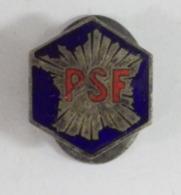 Insigne émaillé Ancien PSF - Parti Social Français - 1938 - L. Aubert - Organisations