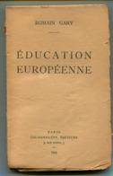 Romain GARY Education Européenne 1945 - Livres, BD, Revues