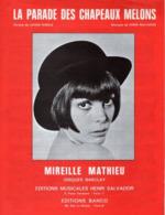 PARTITION LA PARADE DES CHAPEAUX MELONS - MIREILLE MATHIEU - 1969 - EXC ETAT COMME NEUF - - Otros