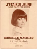 PARTITION J'ETAIS SI JEUNE - MIREILLE MATHIEU - 1972 - EXC ETAT - - Otros