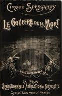 CIRQUE SPESSARDY  ...  LE GOUFFRE DE LA MORT .. PUB PNEU HUTCHINSON ... CYCLES LAUNEAU .. NANTES - Cirque