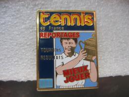"""Pin's De La Revue """"Tennis De France"""". Reportages, Tournois Et Résultats. - Medios De Comunicación"""