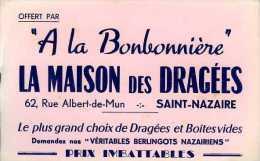 Buvard La Maison Des Dragées 62 R Albert De Mun St Nazaire (44) - Cake & Candy
