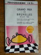 BRUXELLES:TRES RARE PROGRAMME DU GRAND PRIX DE BRUXELLES 10 AVRIL 1960-56 PAGES ¨PHOTO AVEC JIM CLARCK--STIRLIG MOSS - Automobile - F1