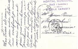 40-cachet Hôpital Municipal De Dax-Ecole Carnot Sur CP De 1915 - Marcophilie (Lettres)