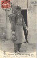 Carte  POSTALE  ANCIENNE De VERPILLIERES - Désiré DARMOISE, Doyen Des Vignerons De L'Aube 91 Ans,...9 Avril 1911 - Francia