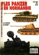 LES PANZER EN NORMANDIE MILITARIA MAGAZINE HORS SERIE N°1 - 1939-45
