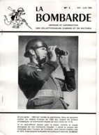 LA BOMBARDE REVUE 1980 N°1 ET N°2 COLLECTORS  GUIDE COLLECTION MILITARIA - Francés