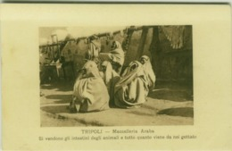 LIBIA / LIBYA - TRIPOLI - MACELLERIA ARABA /  ARAB BUTCHERY - 1910s (BG4596) - Libya