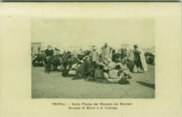 LIBIA / LIBYA - TRIPOLI - MARKET PLACE - GROUP OF JEWS AND TUAREGS -  EDIT FIORONI - 1910s (BG4598) - Libya