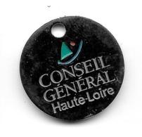 Jeton De Caddie  Département  CONSEIL GÉNÉRAL HAUTE LOIRE  ( 43 ) - Gettoni Di Carrelli