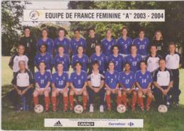 Football  Cp Equipe De France Féminine A     2003/04 - Soccer