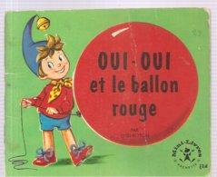 Collection Mini-Livres Hachette N°114 De 1966 OUI-OUI Et Le Ballon Rouge Par Enid Blyton - Livres, BD, Revues