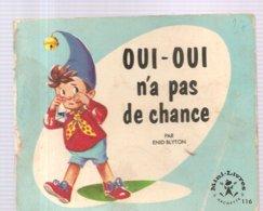 Collection Mini-Livres Hachette N°116 De 1966 OUI-OUI N'a Pas De Chance Par Enid Blyton - Livres, BD, Revues