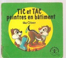 Collection Mini-Livres Hachette N°101 De 1966 TIC Et TAC Peintres En Bâtiments De Walt Disney - Books, Magazines, Comics