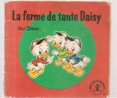 Collection Mini-Livres Hachette N°57 De 1965 La Ferme De Tante Daisy De Walt Disney - Livres, BD, Revues