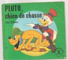 Collection Mini-Livres Hachette N°61 De 1965 PLUTO, Chien De Chasse De Walt Disney - Books, Magazines, Comics