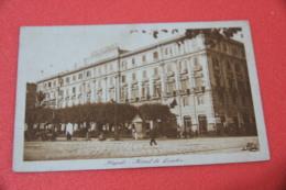 Napoli Hotel De Londre  Ed. Traldi NV - Napoli (Naples)