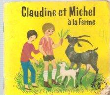 Collection Mini-Livres Hachette N°86 De 1965 Claudine Et Michel à La Ferme De Liselotte Julius - Libros, Revistas, Cómics