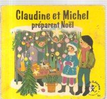 Collection Mini-Livres Hachette N°84 De 1965 Claudine Et Michel Préparent Noël De Liselotte Julius - Livres, BD, Revues