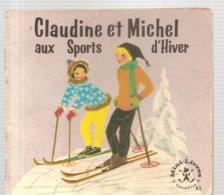 Collection Mini-Livres Hachette N°83 De 1965 Claudine Et Michel Aux Sports D'Hiver De Liselotte Julius - Livres, BD, Revues