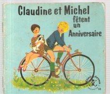 Collection Mini-Livres Hachette N°88 De 1965 Claudine Et Michel Fêtent Un Anniversaire De Liselotte Julius - Libri, Riviste, Fumetti