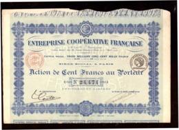 France. Action De 100 Francs Au Porteur. Entreprise Coopérative Française . 1922. + 30 Coupons. - Actions & Titres