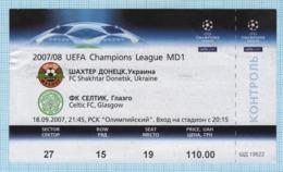 Football Ticket. Match Shakhtar Donetsk Ukraine - FC Celtic Glasgow. UEFA Champions League 2007/08 - Sports