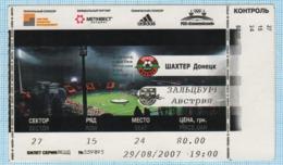 Football Ticket. Match FC Shakhtar Donetsk Ukraine - FC Salzburg Austria. 2007 - Sports
