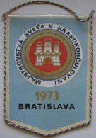 PENNANT OF THE WORLD CHAMPIONSHIPS IN FIGURE SKATING BRATISLAVA 1973 - Invierno
