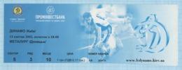 Football Ticket. Match FC Dynamo Kiev - FC Metallurg Donetsk. 2002 - Sports