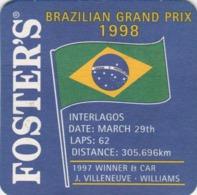 UNUSED BEERMAT - FOSTERS LAGER (AUSTRALIA) - BRAZILIAN GRAND PRIX 1998 - (Cat No 231) - (1998) - Portavasos