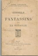 CONSEILS AUX FANTASSINS POYR LA BATAILLE - 1914-18