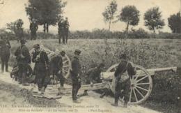 La Grande Guerre 1914 15 Au Combat Notre 75 Mise En Batterie RV - Guerre 1914-18