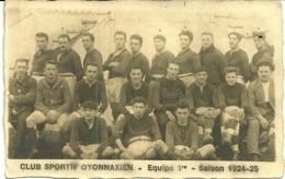 Carte-photo  -  OYONNAX  -  CLUB SPORTIF OYONNAXIEN  - Equipe 1° - Saison 1924-25  -- Photo STEIMANN-MAZUIR - Oyonnax