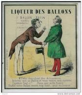 étiquette De Vin - Ou Boissons - Liqueur Des Ballons - Signé Lith. Lalande, R. D. Lombards. 12 - Dessin XVIII Ou XIX Eme - Labels