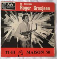 Trio GROSJEAN Roger Ti-Fi Maison 50 Disque Vinyle 45T  45 Tours Cremer Monte Carlo C 101 - Other - French Music