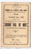 Amiens /La Neuville St Acheul (80 Somme) Invitation GRAND BAL DE NUIT 25 Mars 1939 (PPP20629) - Programmes