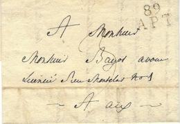 1819- Lettre De 89 / APT ( Vaucluse ) 20 X 12 Mm Noir  Pour Aix - - Poststempel (Briefe)