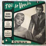 Disque Vinyle 45T 45 Tours Cinémonde TOI LE VENIN Film Robert Hossein Marina Vlady A. Gosselain Jean Medinger Fontana - Other - French Music